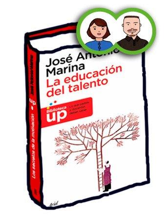 Libro La educación del talento José Antonio Marina