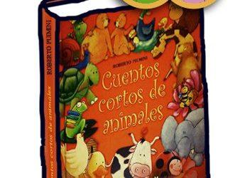 «Cuentos cortos de animales»  Roberto Piumini