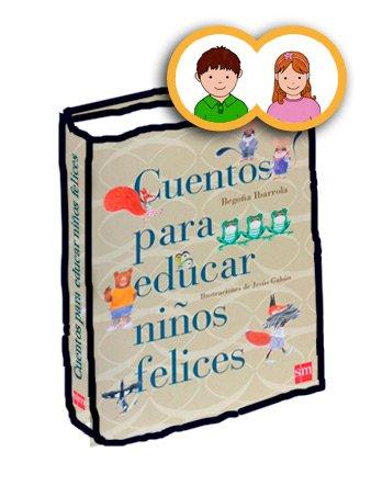 Cuentos para educar niños felices, Begoña Ibarrola, el perruco