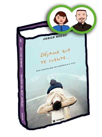 Libro Déjame que te cuente, de Jorge Bucay