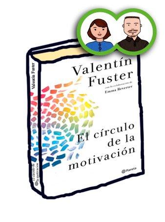 Libro El círculo de la motivación, Valentín Fuster, el perruco